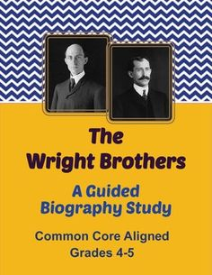 The Wright Brothers - A Guided Biography Study.  An 11-page activity for students to complete using a published biography of the Wright Brothers.  Answer key and CC standards included.