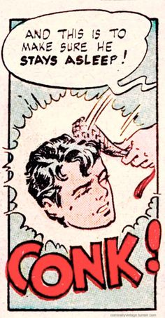 """""""And this is to Make Sure He STAYS Asleep!""""  Vintage Comic Book Art."""