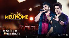 Henrique e Juliano - Não Fala Meu Nome - (DVD Ao vivo em Brasília) [Víde...