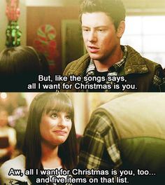 Funny moment. But I'm glad Rachel embraced the gifts Finn gave her even though they weren't on her list. Best Christmas ever!!!