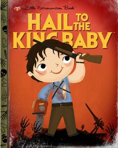 Joey Spiotto Melts Our Nerdy Hearts With Little Golden Books! Little Golden Books, Little Books, Cult Movies, Horror Movies, Bruce Campbell Evil Dead, Ash Evil Dead, King Baby, Gears Of War, Horror Art