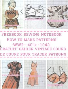 GRATUIT Cahier Cours Coupe VINTAGE 1943! Free Sewing Notebook! Retro Outfits, Vintage Outfits, Vintage Fashion, Vintage Couture, Sewing Patterns Free, Free Sewing, Free Pattern, Sewing Blogs, Sewing Projects