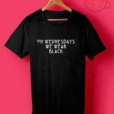 On Wednesdays We Wear Black T ShirtWelcome to Our T Shirt Categories, we produce high-quality shirts with great designs in the world. This stop stressing Wear Make On Wednesdays We Wear Black T Shirt is made with material premium quality cotton for a great quality soft feel and comfortable retail fit. Our soft textile flex print gives a really high-end finish to any striking design. This high-quality print will not crack or fade which ensures your garment stays looking fantastic. The stuff…