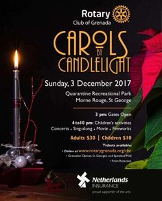 Rotary Club of Grenada Carols by Candlelight - Dec 3rd, 2017