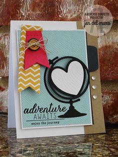 Card by Jen del Muro. Reverse Confetti Stamps: My World. Confetti Cuts: Globe, Stitched Flag Trio, Office Edges, and Woodgrain. Congratulations card. Any Occassion card. Friendship card. Encouragement card.