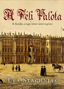 A Téli Palota by Eva Stachniak - Books Search Engine Online Match, White Books, Sendai, Love Book, Book Lists, Books Online, Good Books, Film, Reading