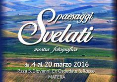 """""""Paesaggi Svelati"""" in mostra a Matera"""