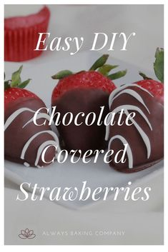 Easy DIY Chocolate Covered Strawberries - Always Baking Company Sugar Free Desserts, Sugar Free Recipes, Sweet Recipes, Cake Recipes, Melting Chocolate, Hot Chocolate, Chocolate Dipped, Blackberry Syrup, Baking Company