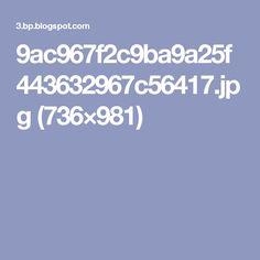 9ac967f2c9ba9a25f443632967c56417.jpg (736×981)
