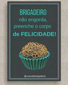 Céu de Brigadeiro: #ceudebrigadeiro#brigadeiro#felicidade#behappy#s...