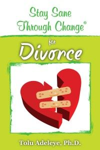 Stay Sane Through Change (R) -Divorce $9.99
