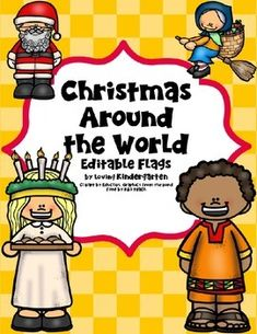 Christmas Around the World Editable Flags - free!!I was tired of picking up the unglued country flags from my Kinders' Passport books when doing Christmas Around the World.  I changed all of my flags to labels and will never go any other way again.  Use Avery 5160 labels.