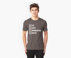 Eat Sleep Weightlifting Repeat T-Shirts