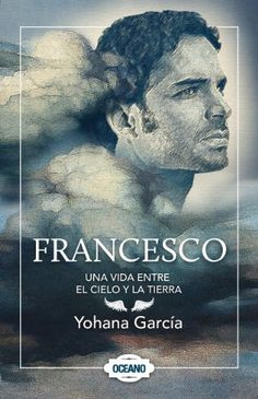 Francesco: una vida entre el cielo y la tierra (Spanish Edition) by Yohana García, http://www.amazon.com/dp/B00B5MAPL6/ref=cm_sw_r_pi_dp_VPWdsb1TN3FAM