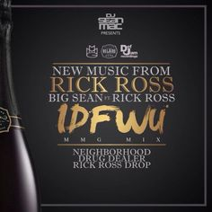 "New Music: Rick Ross ""I Don't F**k With You (Remix)"""