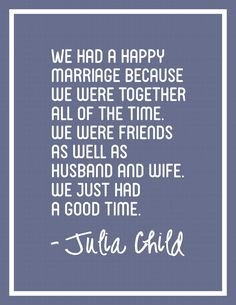 Free Printable - Julia Child Quote On Marriage