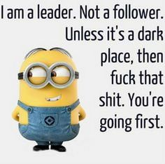 Oklahoma city funny minions am, monday june 20 Funny Minion Memes, Minions Quotes, Funny Jokes, Minion Humor, Photo Quotes, Picture Quotes, Fun Quotes, Funny Quotes For Teens, Badass Quotes