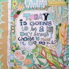 Today is going to be a good day because I choose to make it so printable by Pam Garrison