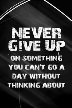 *never give up