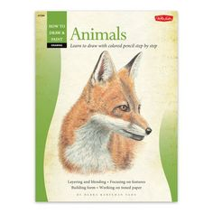 Learn how to draw realistic animals step by step with Drawing: Animals in Colored Pencil - Art Instruction Books/Kits | Walter Foster