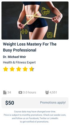 Weight Loss Mastery For The Busy Professional | Seeder offers perhaps the most dense collection of high quality online courses on the Internet. Over 13,800 courses, monthly discounts up to 92% off, and every course comes with a 30-day money back guarantee.