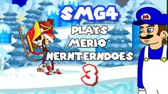 SMG4 PLAYS Merio Nernterndoes 3
