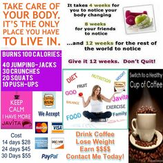 Loss Weight while doing what you do everyday.No pills to remember to take just drink your daily coffee.Contact me and I can help you earn free coffee.Visit my website myjavita.com/skinnycoffeemoma