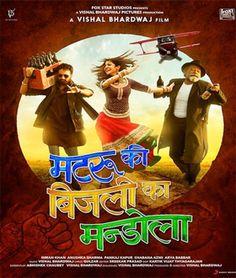Matru Ki Bijlee Ka Mandola 2013 Full Movie free Download