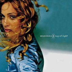 "Top 100 Songs From the 90s: Madonna - ""Ray of Light"""