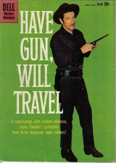 Richard Boone have gun will travel | Richard Boone: Had Talent--Would Travel | The Scott Rollins Film and ...