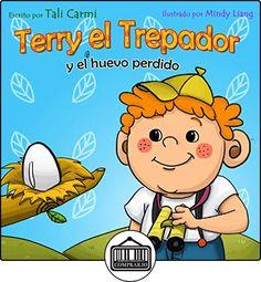 Terry el Trepador  y el Huevo Perdido (Historias Hora de Dormir para los Niños nº 2) Tali Carmi ✿ Libros infantiles y juveniles - (De 0 a 3 años) ✿