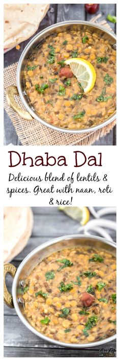 Dhaba dal is a delicious blend of lentils and spices. Great with roti, naan and rice.
