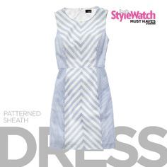 trend: patterned sheath dress - the chevron print and sleek side panels flatter your figure and give this timeless sheath a new spin! @People StyleWatch