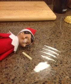 ELF! This is getting out of hand. | Community Post: 22 Naughty Things The Elf On A Shelf Is Doing While You're Not Home