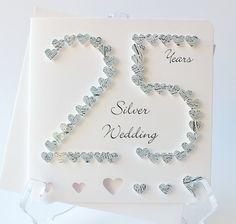 Handmade 3D Silver Wedding Anniversary Card, 25th Anniversary Card, 25 Silver…