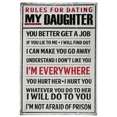 Rules for Dating My Daughter Embossed Tin Sign