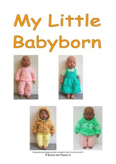 My Little Babyborn - Breien met plezier http://www.yumpu.com/nl/document/view/19864523/my-little-babyborn-breien-met-plezier