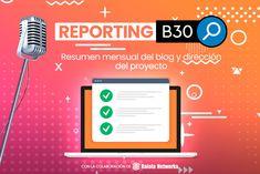 Reporting B30 - resumen mensual del blog y dirección del proyecto | B30 Internet, Marketing, Blog, Dashboards, Summary, Learning, Blue Prints, Blogging