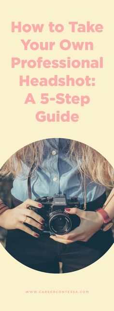 A 5-step DIY guide. | Career Contessa Finding A New Job, Looking For A Job, Professional Headshots Tips, Job Satisfaction, Job Search Tips, Job Security, First Job, Best Careers, Secret To Success