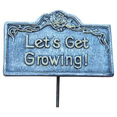 Lets Get Growing Garden Sign