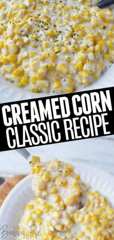 Classic Creamed Corn Recipe - BubbaPie