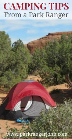 Tips from a Park Ranger for Camping in a Park including information on camping in National Parks with your family.