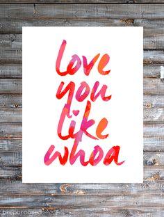 Love You Like Whoa Free Printable - Friday's Fab Freebie :: Week 38 - brepurposed