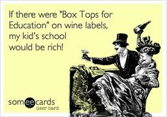So true!!! Especially since I am a BoxTop Coordinator! Haha!