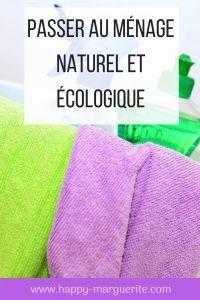 Passer au ménage naturel et écologique - Happy Marguerite
