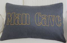"""Hand Embroidered """"Man Cave"""" Saying Typography on Gun Metal Gray Brushed Cotton…"""