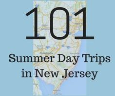 101 Summer Day Trips in New Jersey (something for your guests to do while visiting the Garden State for your wedding weekend!) #NewJersey #DayTrips #GardenState
