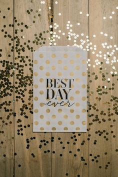 """25qty - """"Best Day Ever"""" - Gold Polka Dots with Black Foil - Foil Stamped Treat Bags, wedding reception supplies, party supplies, candy bar, treat bar, wedding favors"""