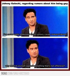 Johnny Galecki, just saying awesome, sensible things.   // This is not funny btw but I needed to pin this somewhere