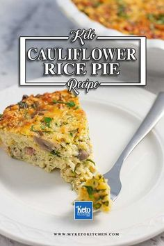"""Keto Cauliflower Rice Casserole – Low Carb """"one-pan"""" Pie. This easy recipe is a great one pot style dish that makes a great dinner. It's gluten free and loaded with vegetables. #ketorecipes Cauliflower Rice Casserole, Keto Casserole, Cauliflower Recipes, Keto Foods, Rice Pie Recipe, Low Carb Rice, Low Carb Recipes, Healthy Recipes, Veggies"""